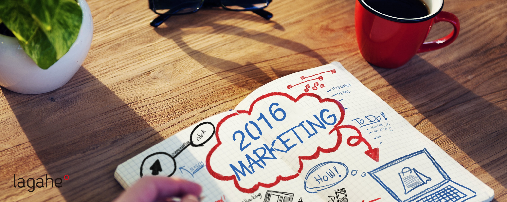 Tendencias de marketing 2016 Lagahe